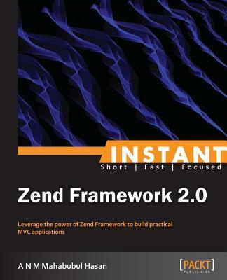 Instant Zend Framework