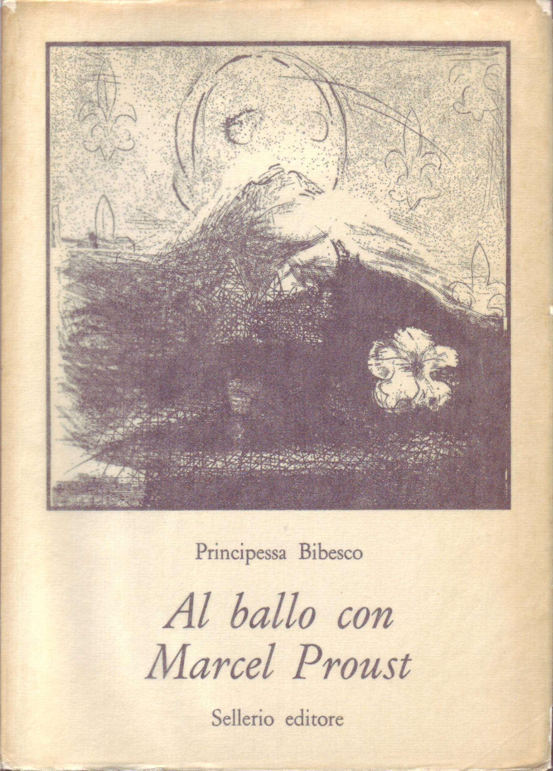 Al ballo con Marcel Proust