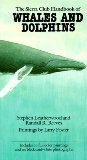 The Sierra Club Handbook of Whales and Dolphins