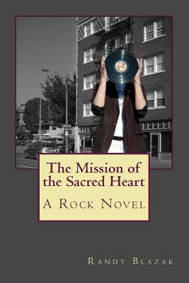 The Mission of the Sacred Heart