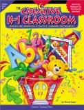 The Creative K-1 Classroom