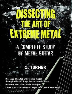 Dissecting The Art Of Extreme Metal