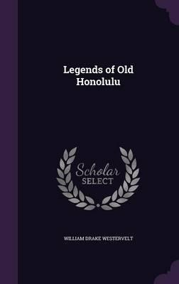 Legends of Old Honolulu