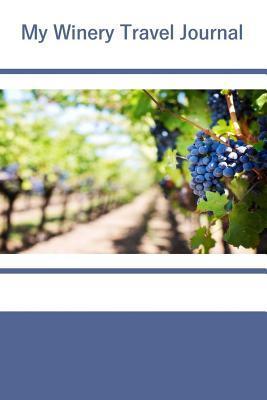My Winery Travel Journal