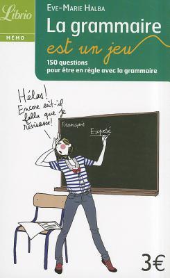 La grammaire est un jeu