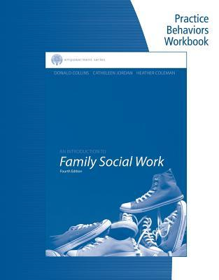 An Introduction to Family Social Work Practice Behaviors Workbook