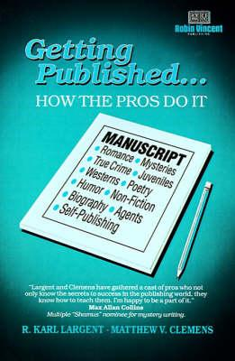 Getting Published ¹ How the Pros Do It