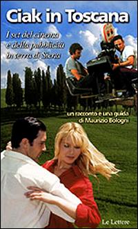 Ciak in Toscana
