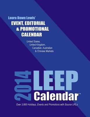 Leep Event, Editorial and Promotional 2014 Calendar
