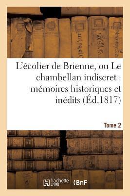 L'Ecolier de Brienne, Ou le Chambellan Indiscret