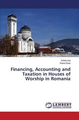 Financing, Accounting and Taxation in Houses of Worship in Romania