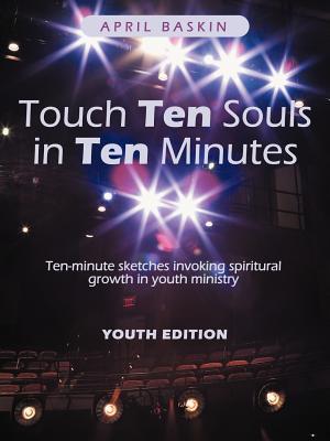 Touch Ten Souls in Ten Minutes