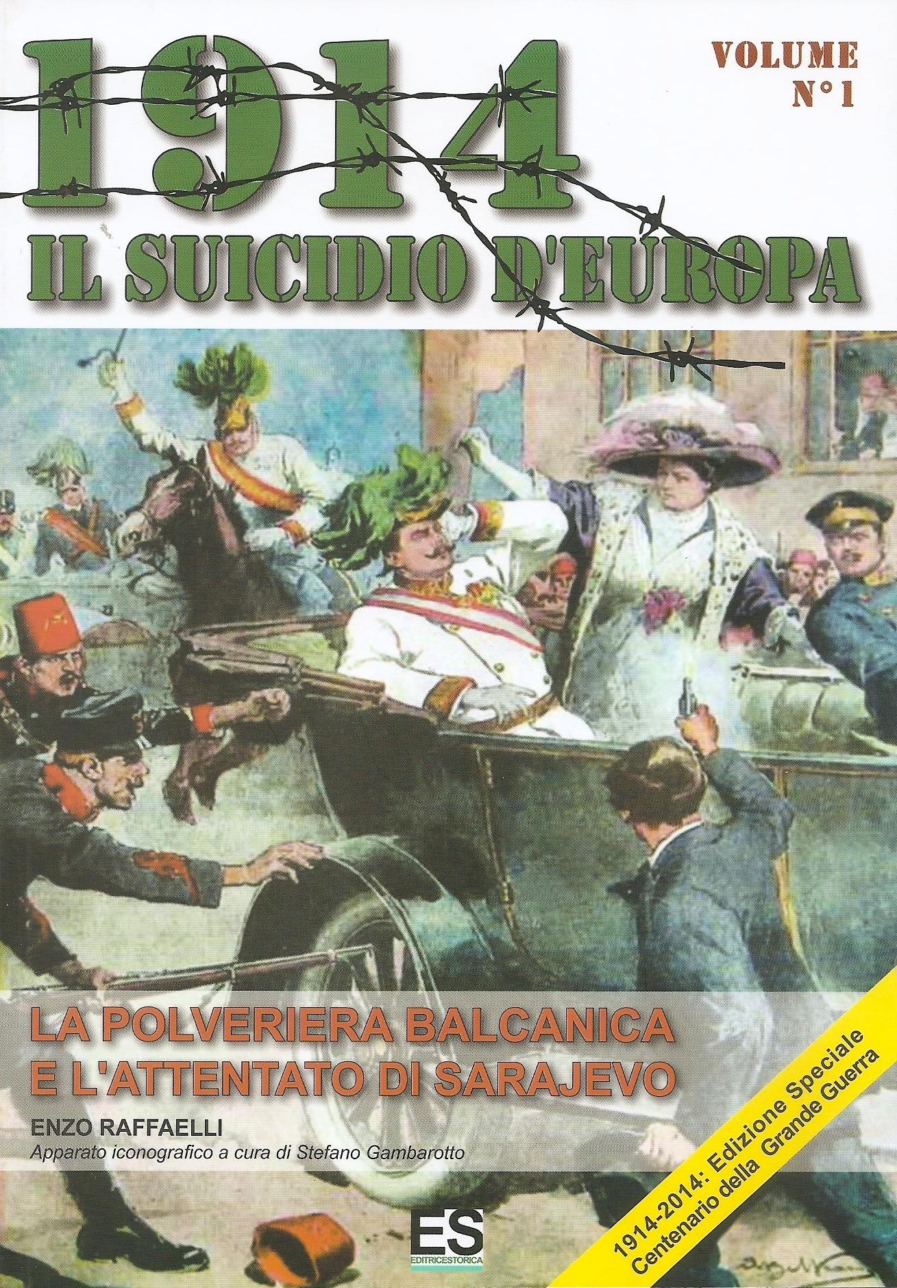 1914 Il suicidio d'Europa - Volume 1