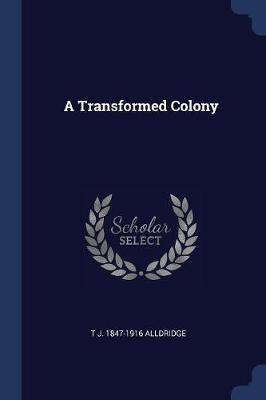 A Transformed Colony