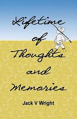 Lifetime of Thoughts and Memories