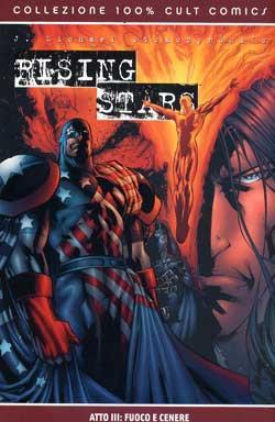 Rising Stars Atto III: Fuoco e Cenere