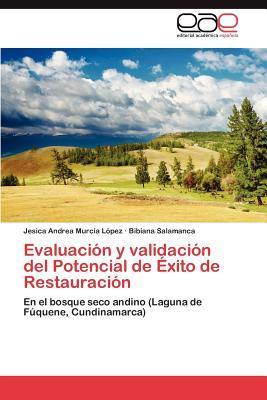 Evaluación y validación del Potencial de Éxito de Restauración