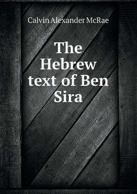 The Hebrew Text of Ben Sira
