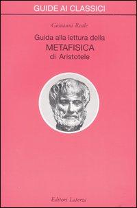 Guida alla lettura della «Metafisica» di Aristotele