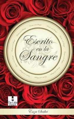Escrito en la Sangre / Written in Blood