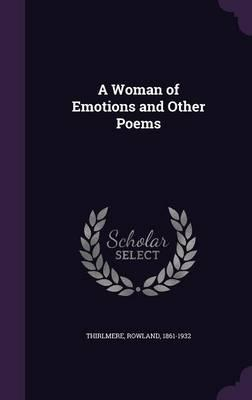 A Woman of Emotions and Other Poems