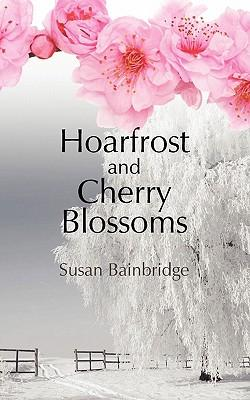 Hoarfrost and Cherry Blossoms