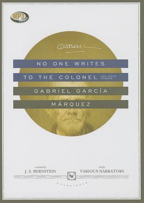 No One Writes to the Colonel, and Other Stories