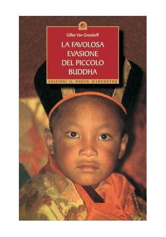 La favolosa evasione del piccolo Buddha