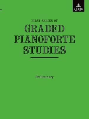 Graded Pianoforte Studies, First Series, Preliminary