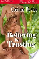 Believing is Trusting