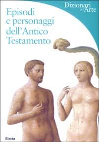 Episodi e personaggi dell'Antico Testamento