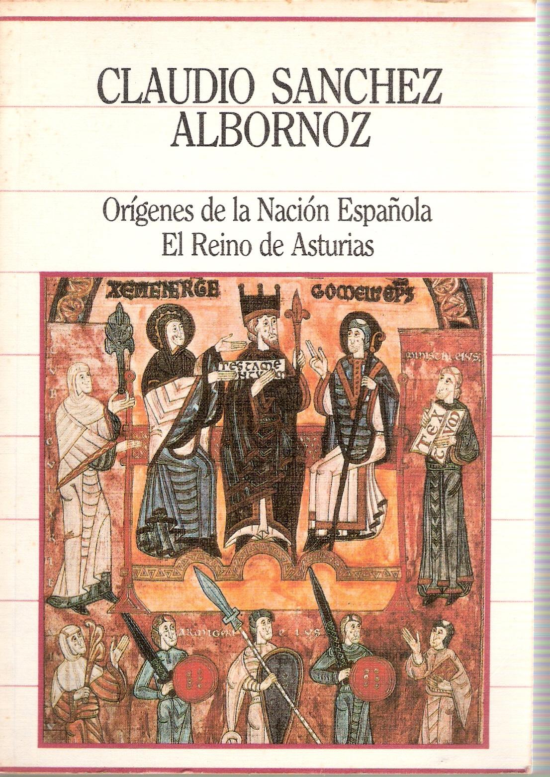 Orígenes de la Nación Española. El Reino de Asturias