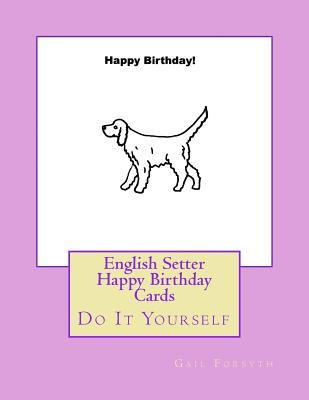 English Setter Happy...
