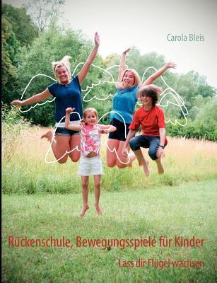 Rückenschule, Bewegungsspiele für Kinder