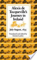 Journey in Ireland, July-August, 1835