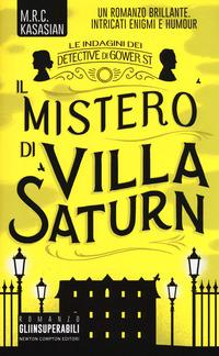 Il mistero di Villa Saturn. Le indagini dei detective di Gower St