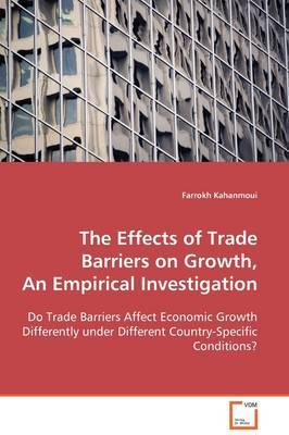 The Effects of Trade Barriers on Growth
