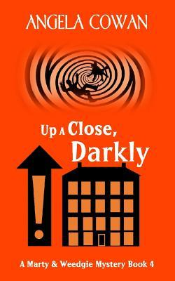Up a Close, Darkly