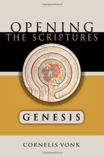 Opening the Scriptures: Genesis