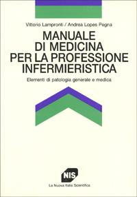 Manuale di medicina per la professione infermieristica