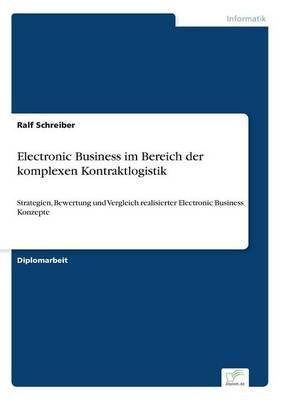 Electronic Business im Bereich der komplexen Kontraktlogistik
