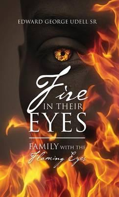 Fire in Their Eyes