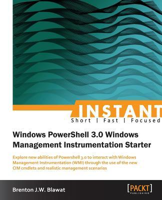 Instant Windows Powershell 3.0 Wmi Starter