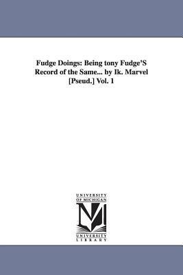 Fudge Doings