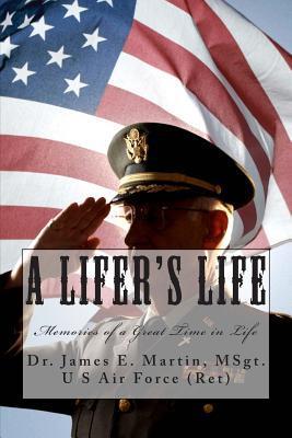 A Lifer's Life