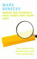 Warum man Spaghetti nicht durch zwei teilen kann