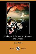 L'Allegro, Il Penseroso, Comus, and Lycidas (Dodo Press)