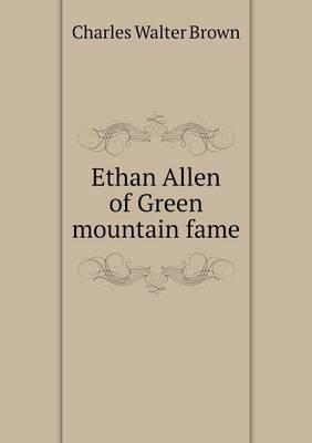 Ethan Allen of Green Mountain Fame