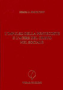 L' impulso della Pentecoste e l'agire del Cristo nel sociale