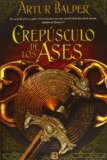 El crepsculo de los ases / The Twilight of the Aces